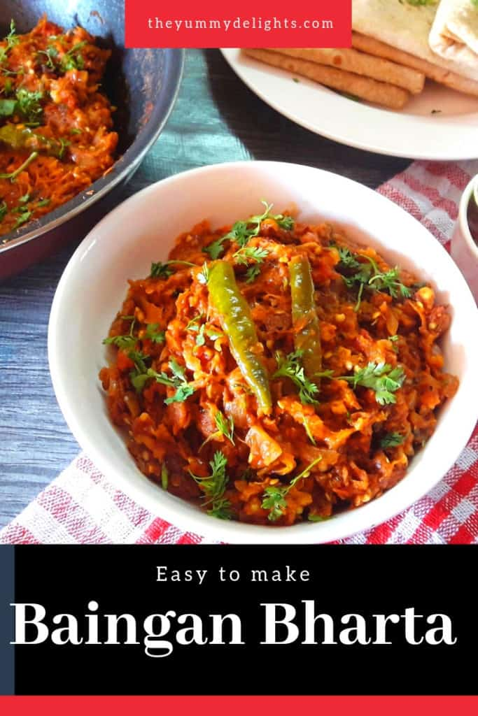 Baingan bharta is made with mashed eggplant. The eggplant is roasted on an open flame and then mixed with cooked onion and tomato paste and seasoned with spices. The smoky flavor of mashed eggplant makes this simple dish extra-ordinary.